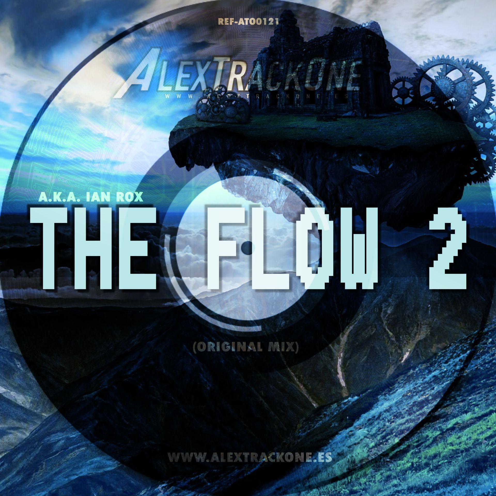 REF-ATO0121 AKA IAN ROX - THE FLOW 2 (ORIGINAL MIX) (MP3 & WAV & FLAC)
