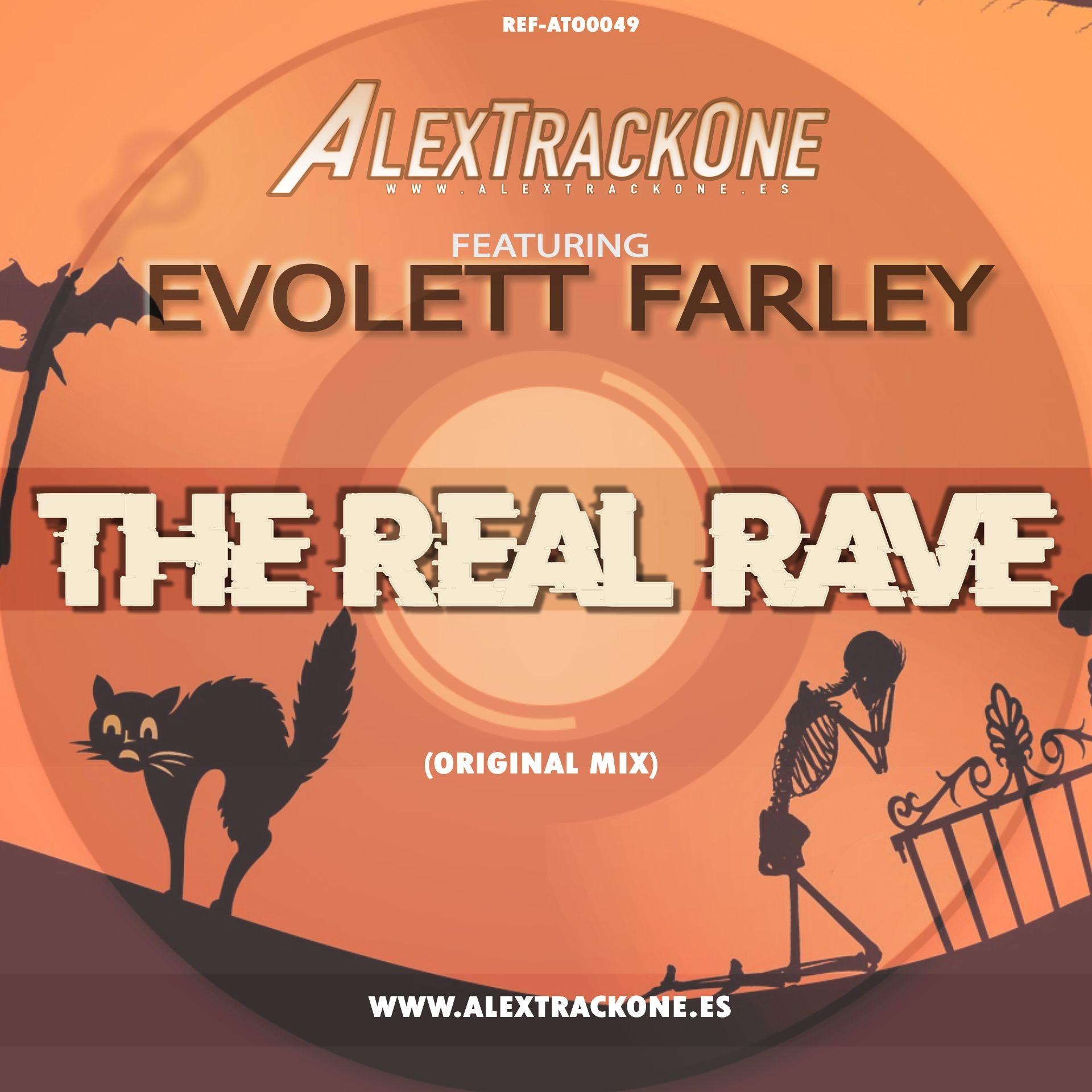 REF-ATO0049 FEAT EVOLETT FARLEY THE REAL RAVE (ORIGINAL MIX) (MP3 & WAV)