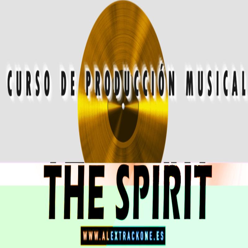 THE SPIRIT - CURSO PRODUCCION MUSICAL -