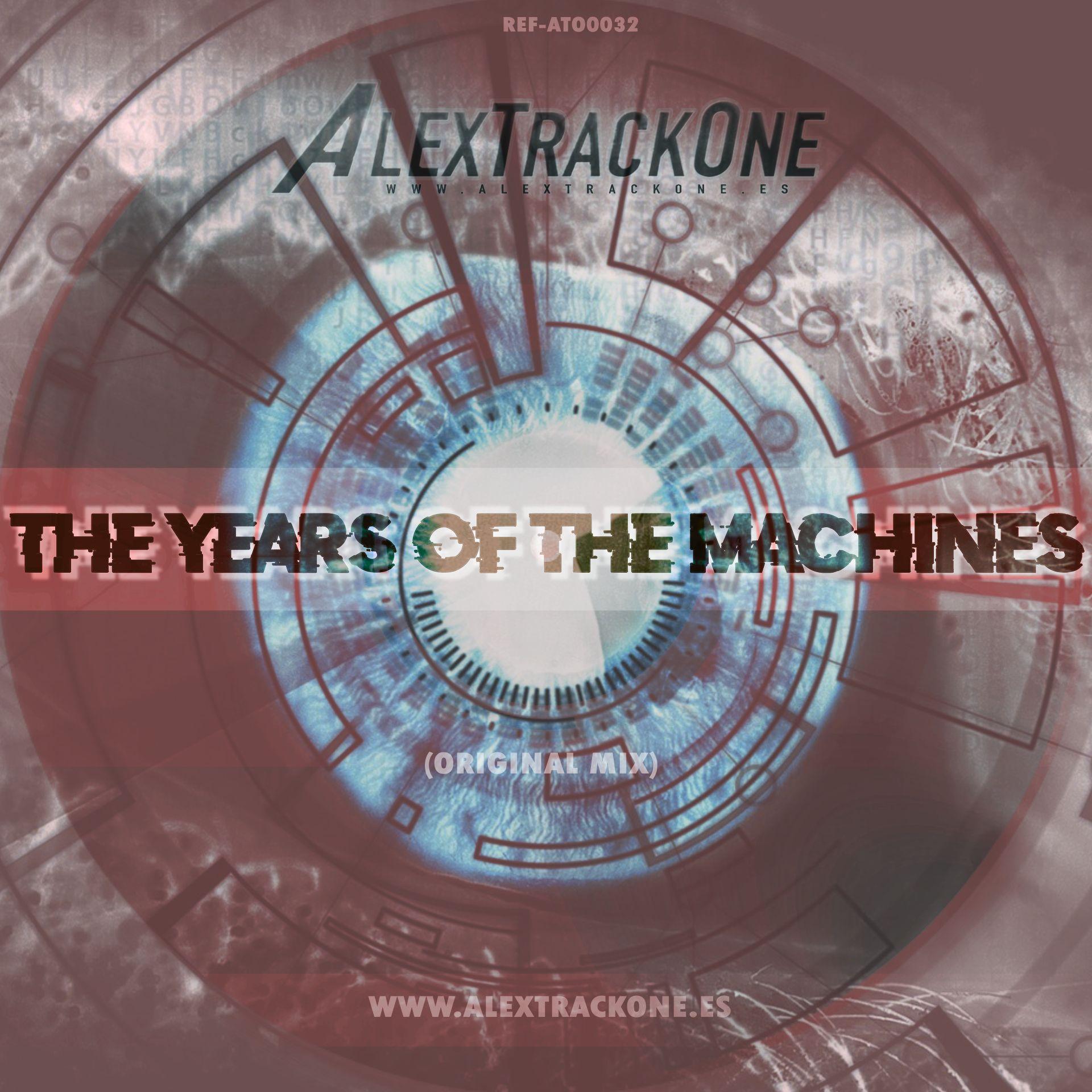 REF-ATO0032 THE YEARS OF THE MACHINES (ORIGINAL MIX) (MP3 & WAV)