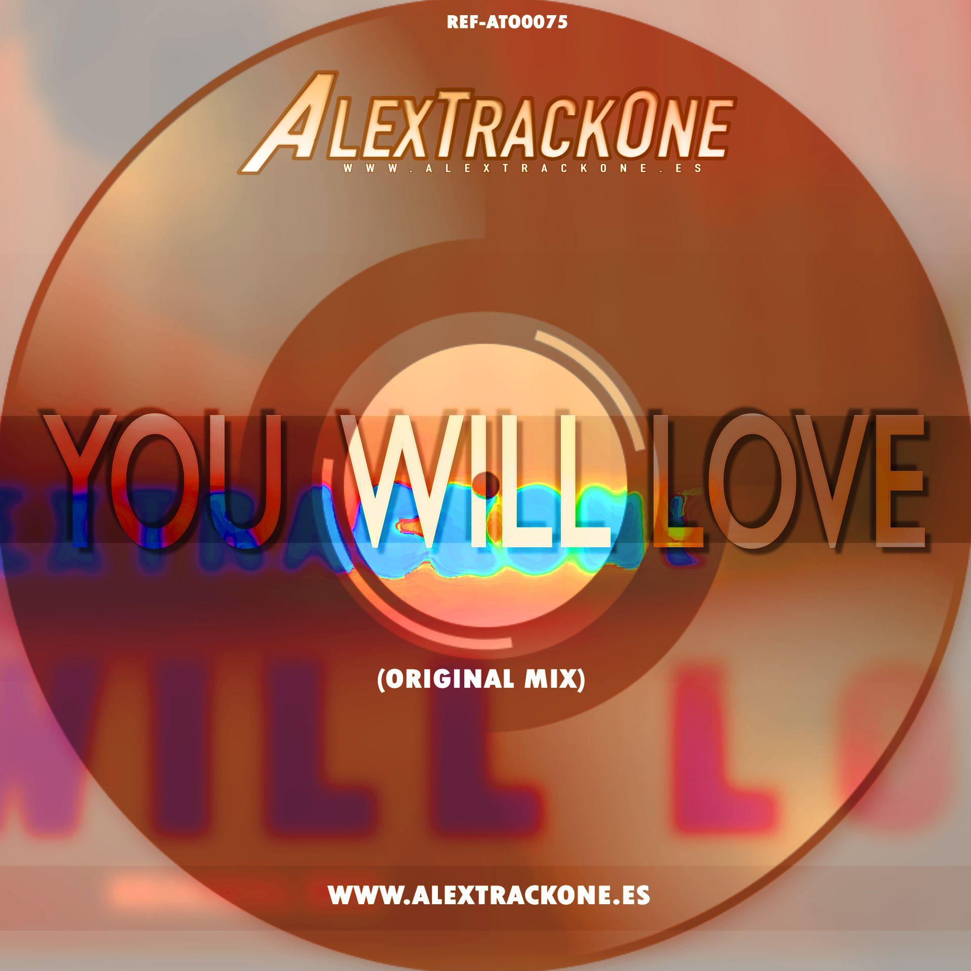 REF-ATO0075 YOU WILL LOVE (ORIGINAL MIX) (MP3 & WAV & FLAC)