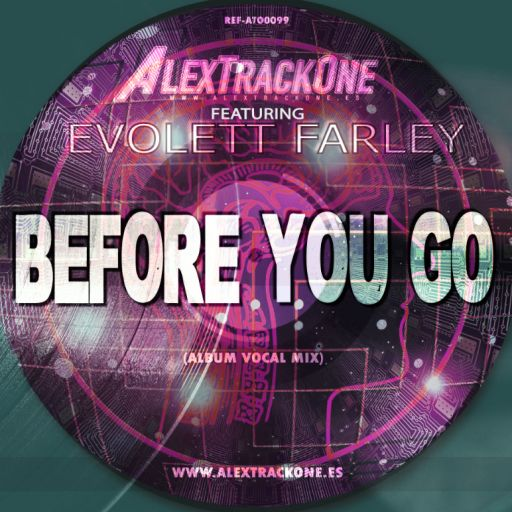 REF-ATO0099 FEAT EVOLETT FARLEY - BEFORE YOU GO (ALBUM VOCAL MIX) (MP3 & WAV & FLAC)