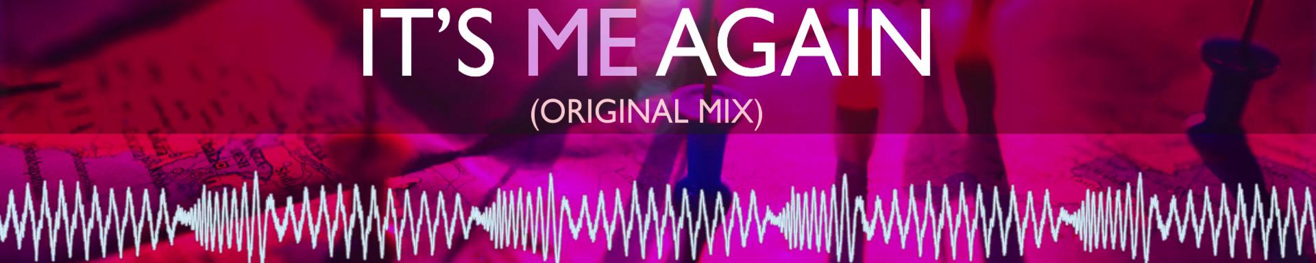 ITS ME AGAIN (RADIO MIX) - (ALEXTRACKONE.ES) Ref Ato0001 - FREE DOWNLOAD