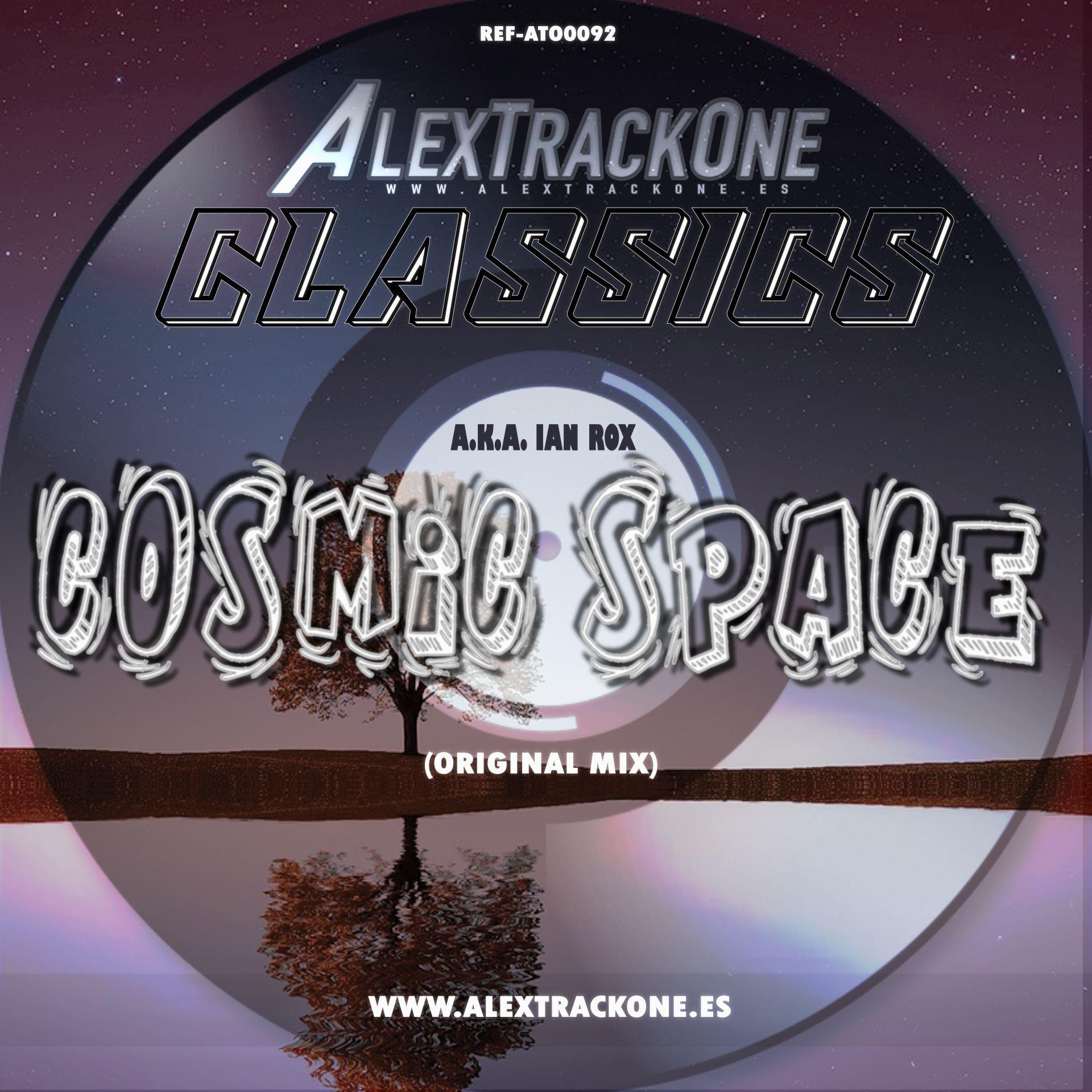 REF-ATO0092 CLASSICS COSMIC SPACE (ORIGINAL MIX) (MP3 & WAV & FLAC)