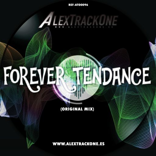 REF-ATO0096 FOREVER TENDANCE (ORIGINAL MIX) (MP3 & WAV & FLAC)