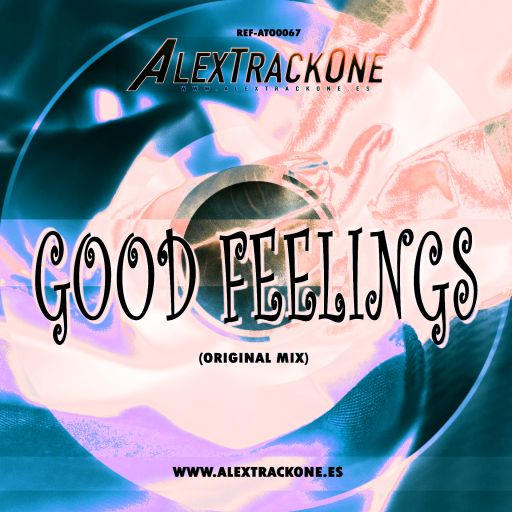 REF-ATO0067 GODD FEELINGS (ORIGINAL MIX) (MP3 & WAV & FLAC)