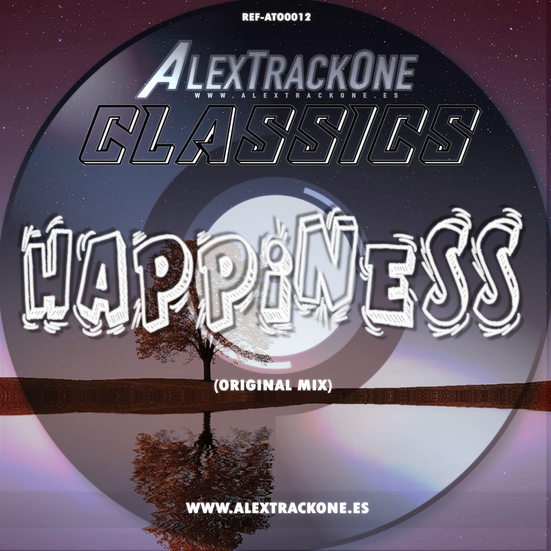 REF-ATO0012 CLASSICS HAPPINESS (ORIGINAL MIX) (MP3 & WAV)