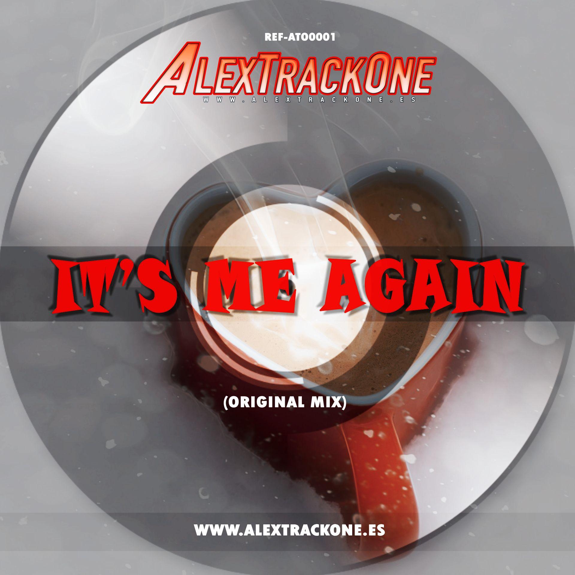 REF-ATO0001 ITS ME AGAIN (ORIGINAL MIX) (MP3 & WAV)
