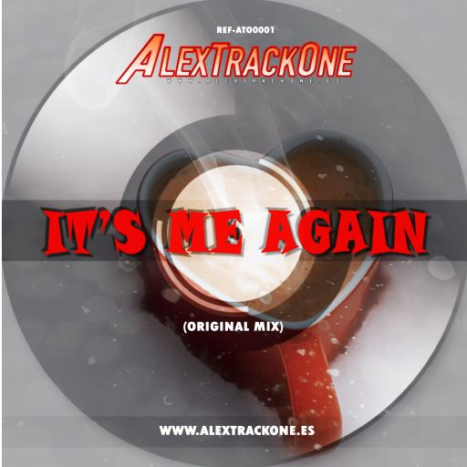 REF-ATO0001 ITS ME AGAIN (ORIGINAL MIX) (MP3 & WAV)