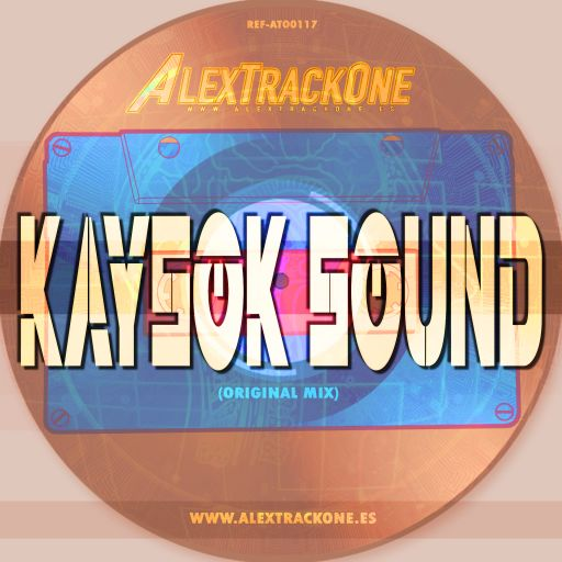 REF-ATO0117 KAYSOK SOUND PART 1 (ORIGINAL MIX) (MP3 & WAV & FLAC)