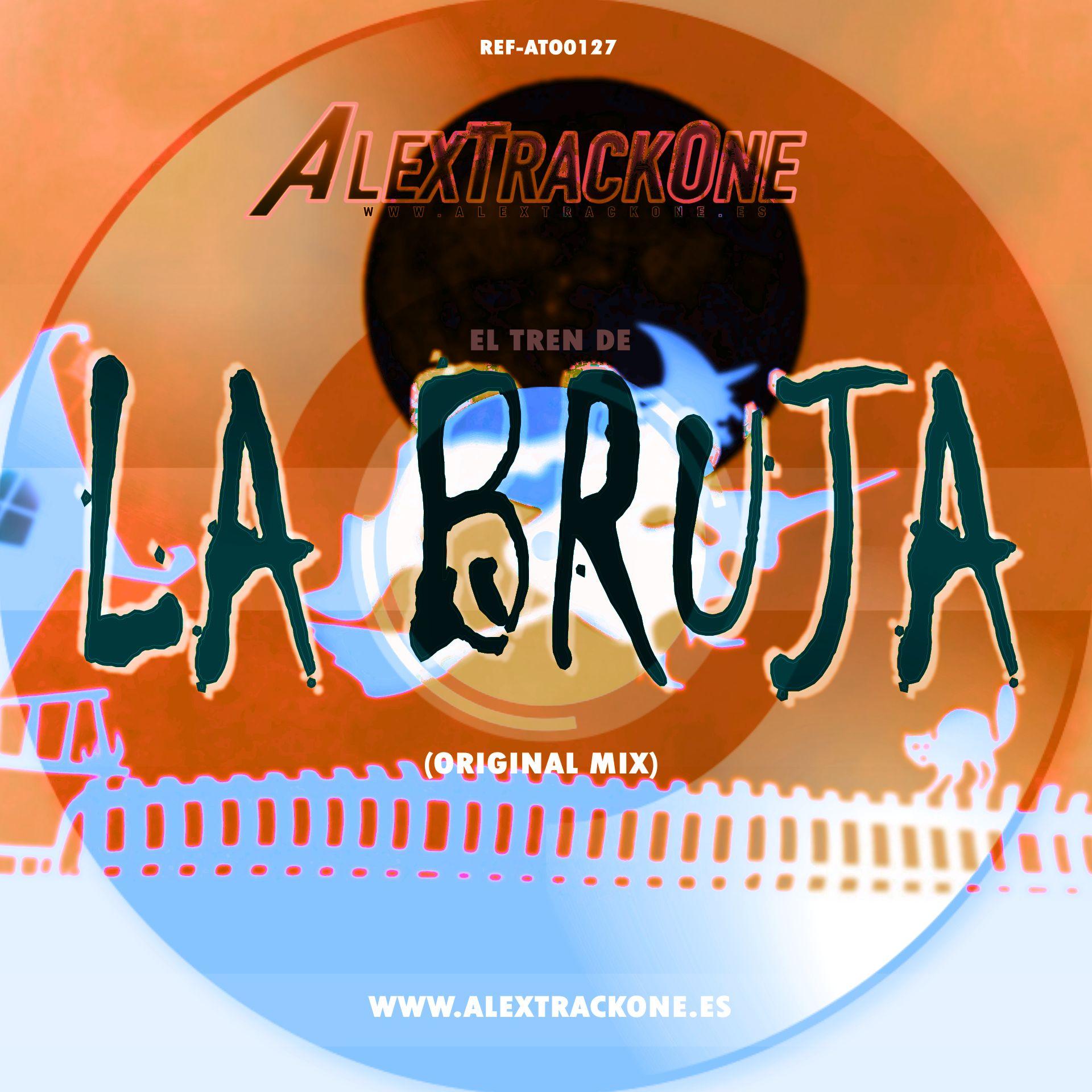 REF-ATO0127 EL TREN DE LA BRUJA (ORIGINAL MIX) (MP3 & WAV & FLAC)