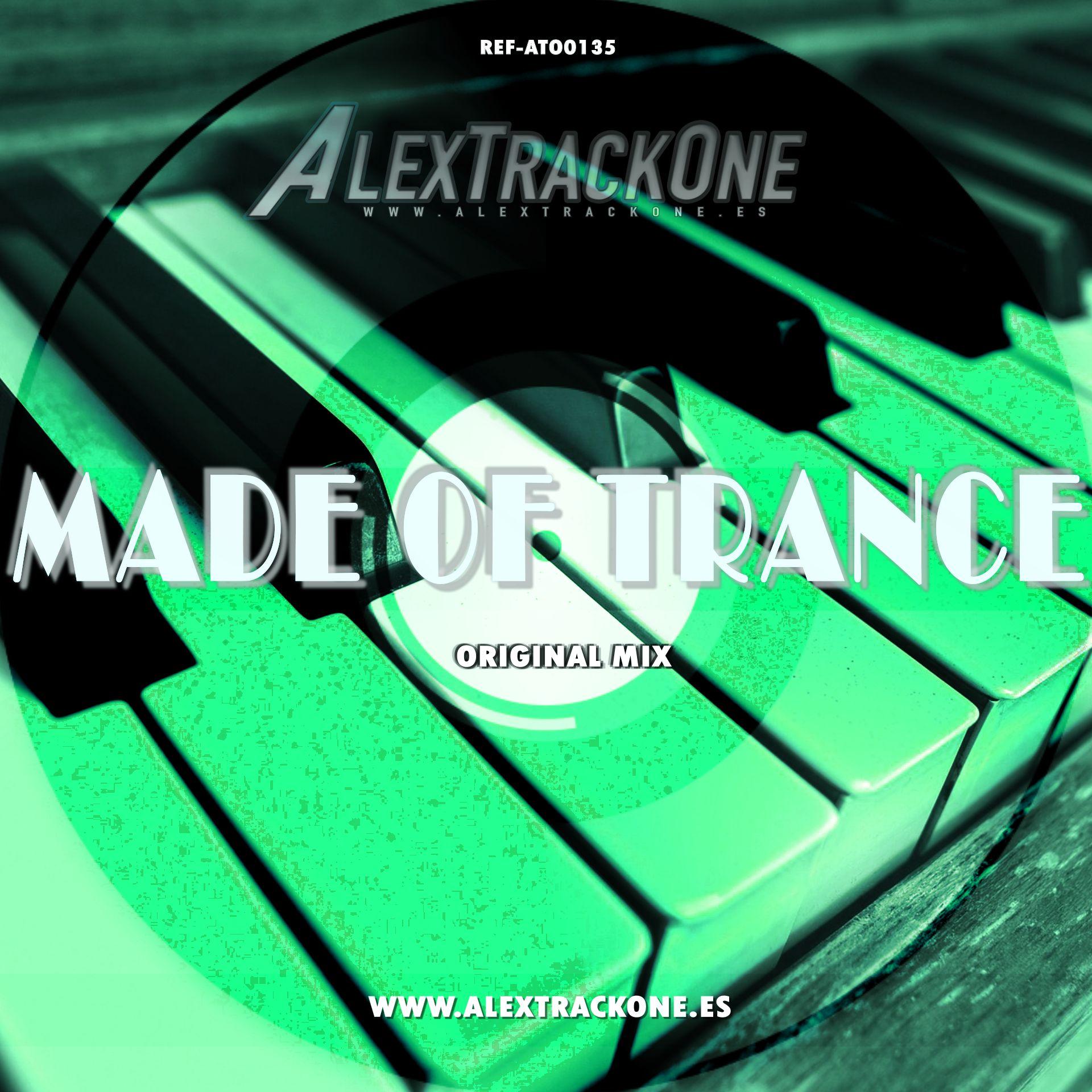 REF-ATO0135 MADE OF TRANCE (ORIGINAL MIX) (MP3 & WAV & FLAC)