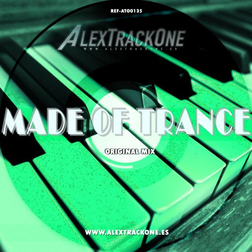 REF-ATO0135 MADE OF TRANCE (ORIGINAL MIX) (MP3 & WAV & FLAC)