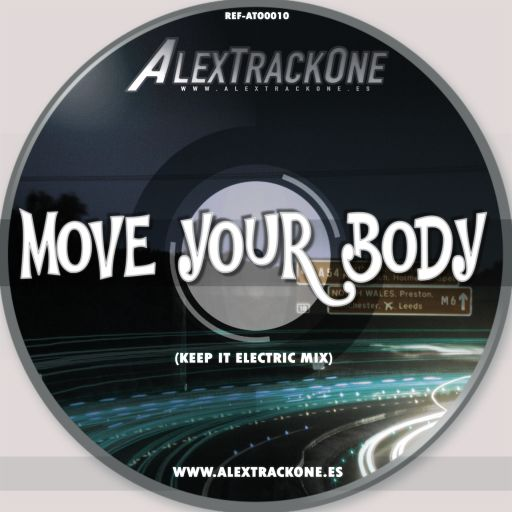 REF-ATO0010 MOVE YOUR BODY (KEEP IT ELECTRIC MIX) (MP3 & WAV)