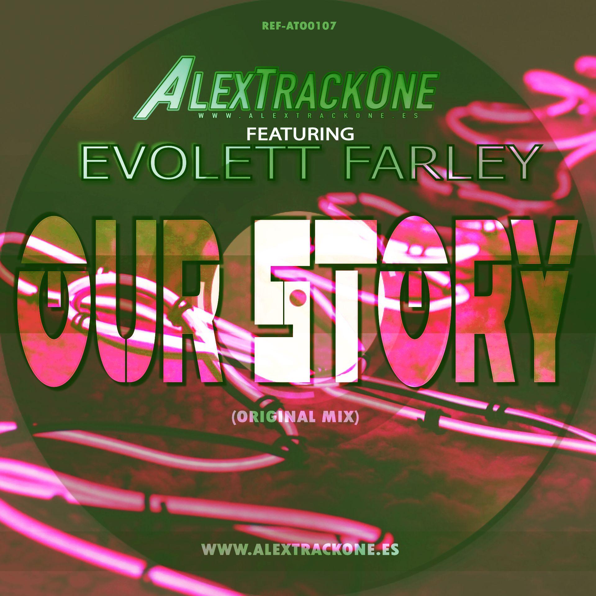 REF-ATO0107 FEAT EVOLETT FARLEY - OUR STORY (ORIGINAL MIX) (MP3 & WAV & FLAC)