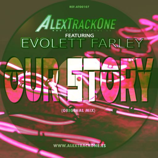 REF-ATO0107 FEAT EVOLETT FARLEY - OUR STORY (ORIGINAL MIX) (MP3 & WAV & FLAC)