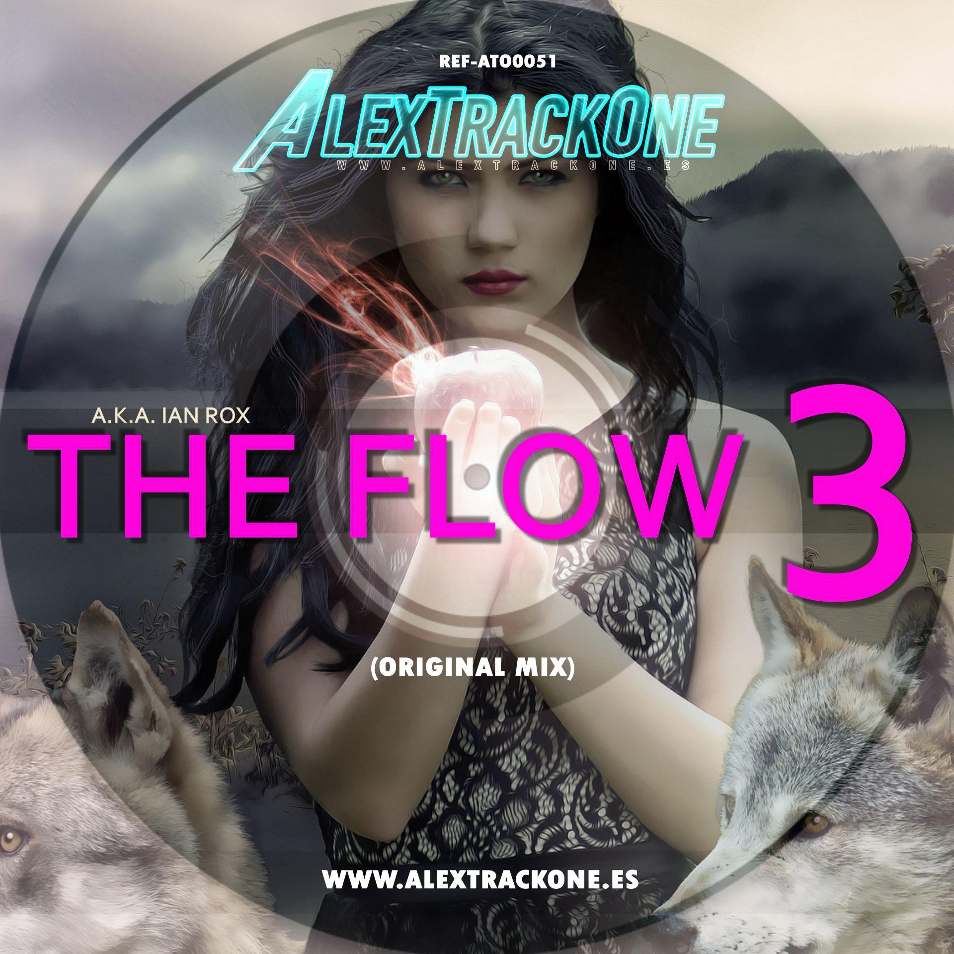 REF-ATO0051 AKA IAN ROX - THE FLOW 3 (ORIGINAL MIX) (MP3 & WAV)