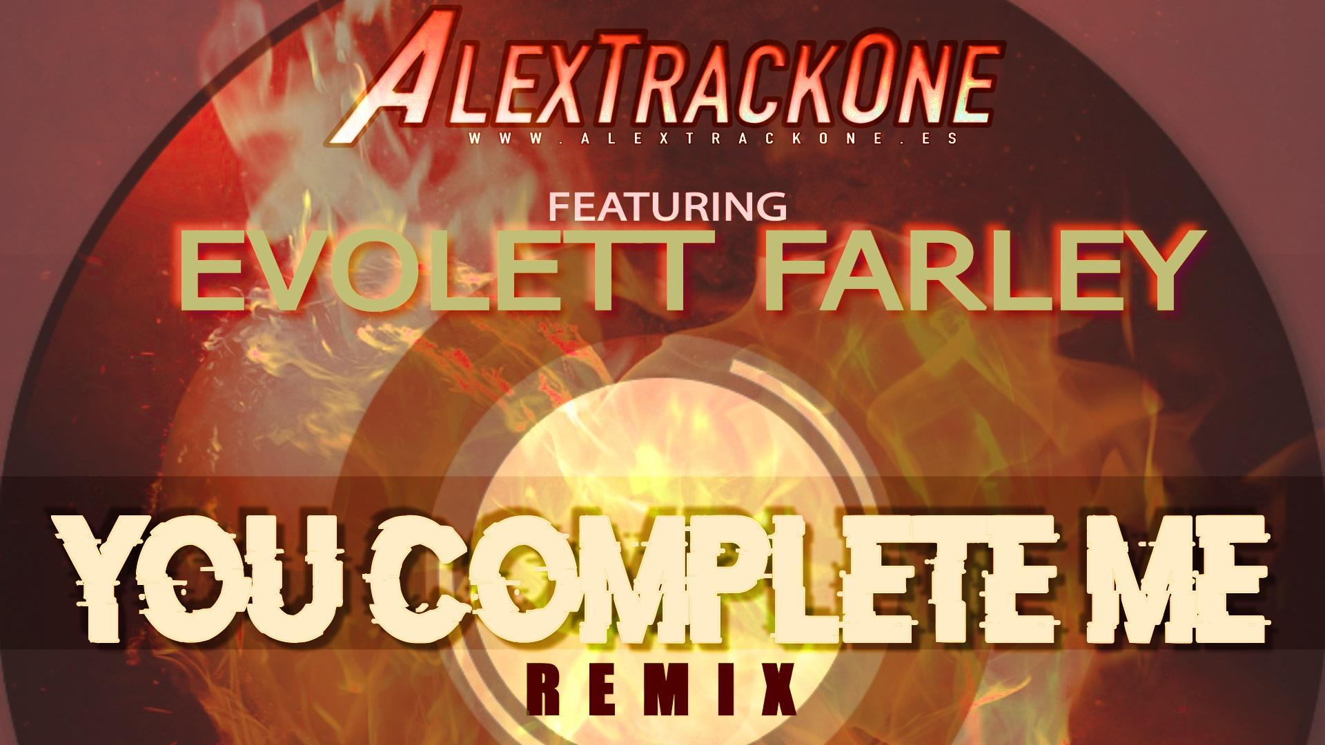 YOU COMPLETE ME REMIX 2020