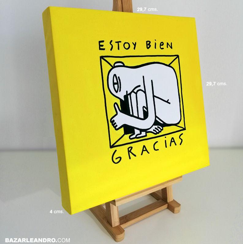 ESTOY BIEN. Ilustración original sobre lienzo