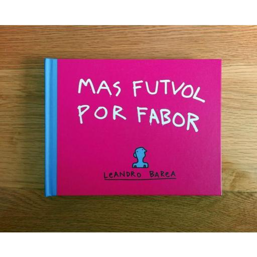 "Libro ""MAS FUTVOL POR FABOR"". [1]"