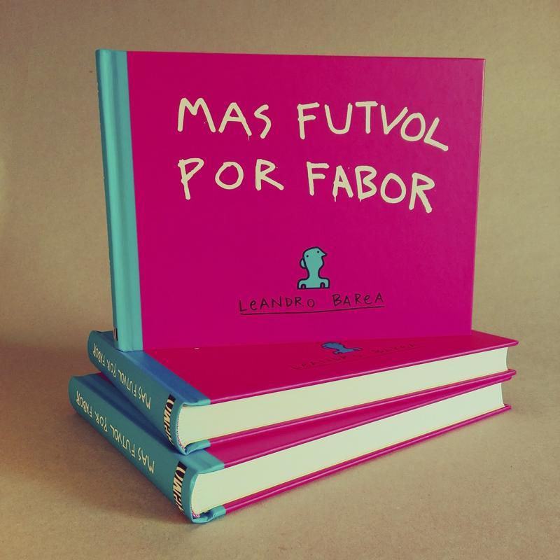 "Libro ""MAS FUTVOL POR FABOR""."