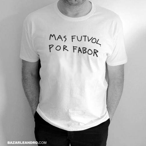 Camiseta blanca MAS FUTVOL POR FABOR.