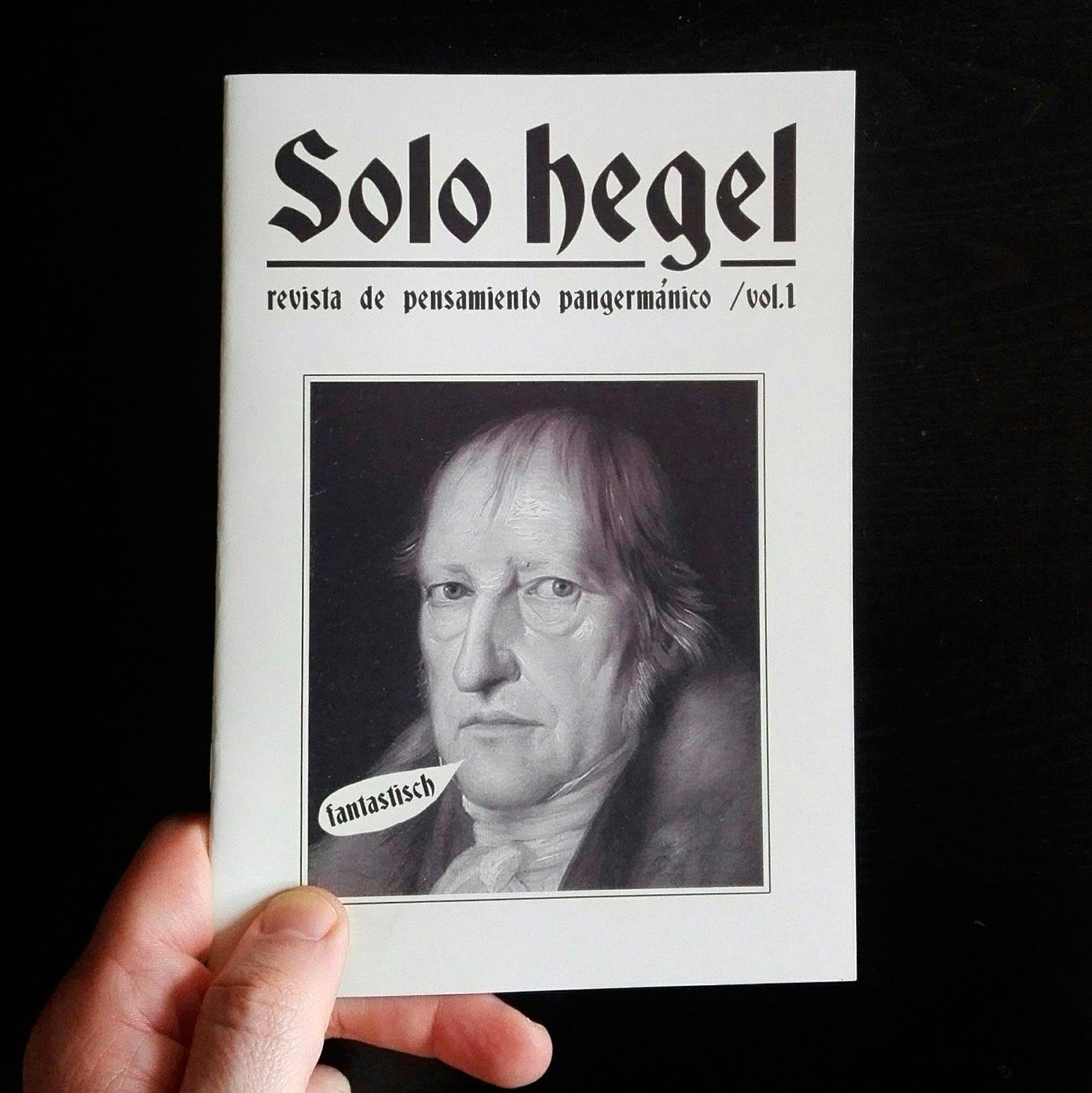 Solo Hegel. Revista de pensamiento pangermánico.