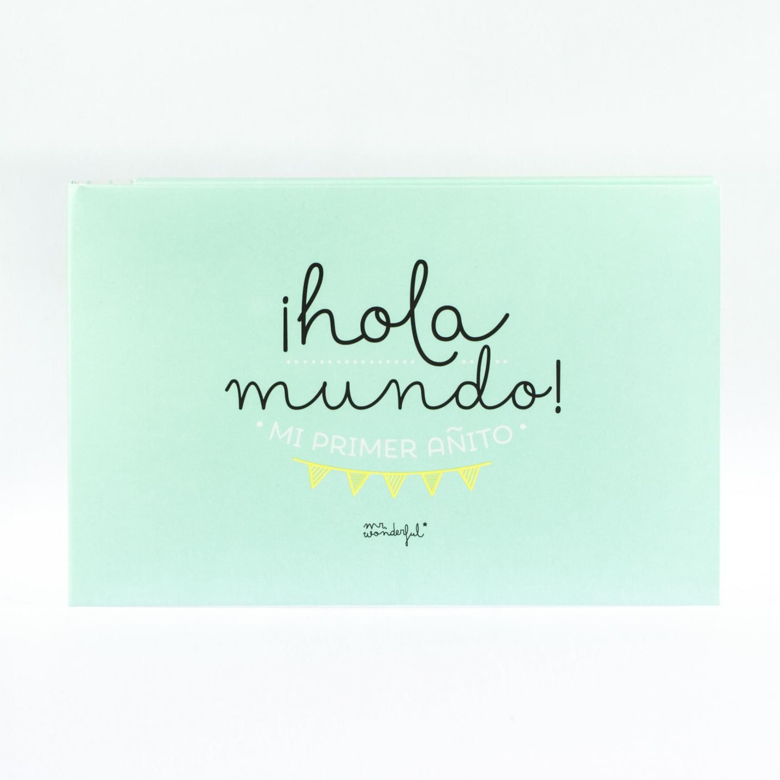 Álbum para bebé Mr Wonderful ¡Hola Mundo! Mi primer añito