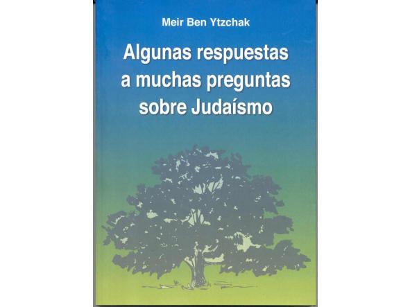 Algunas respuestas a muchas preguntas sobre judaísmo
