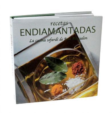 Recetas Endiamantadas, la Cocina Sefardí