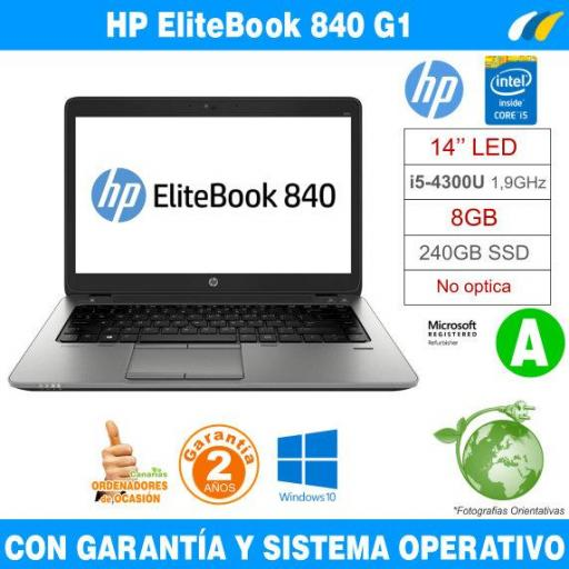 Intel i5-4300U 1,90 GHz  – 8GB – 240 GB SSD  - HP EliteBook 840 G1 - Grado A