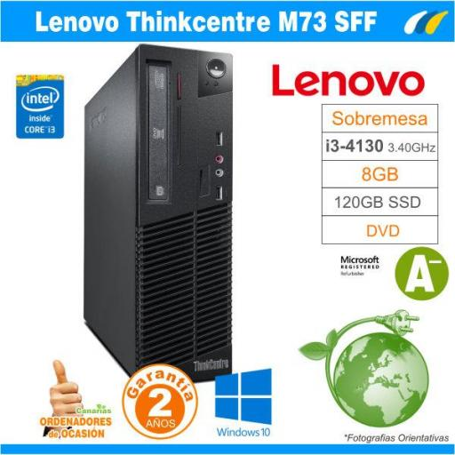 Intel Core I3-4130 3.40 GHz - 8GB - 120GB SSD  - LENOVO THINKCENTRE M73 SFF [0]