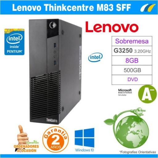 Intel Core G3250 - 8GB - 500GB - LENOVO THINKCENTRE M83 SFF