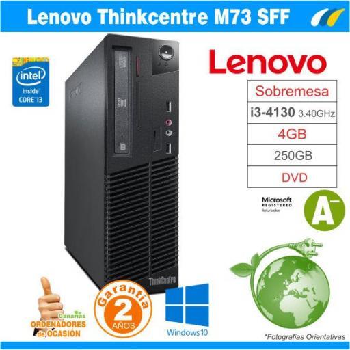Intel Core I3-4130 3.40 GHz - 4GB - 250GB  - LENOVO THINKCENTRE M73 SFF [0]