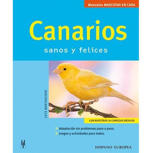 Canarios Sanos y Felices
