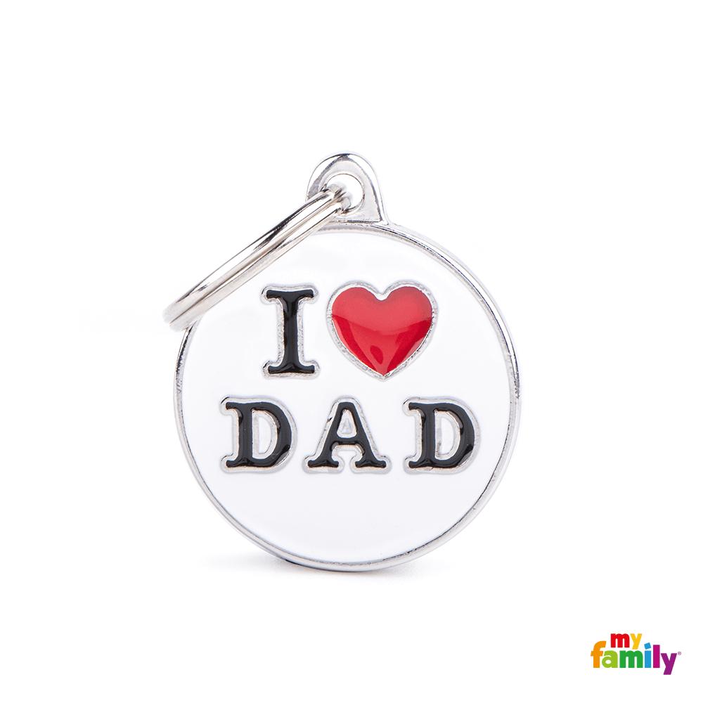 Placa Círculo Mediano I Love Dad