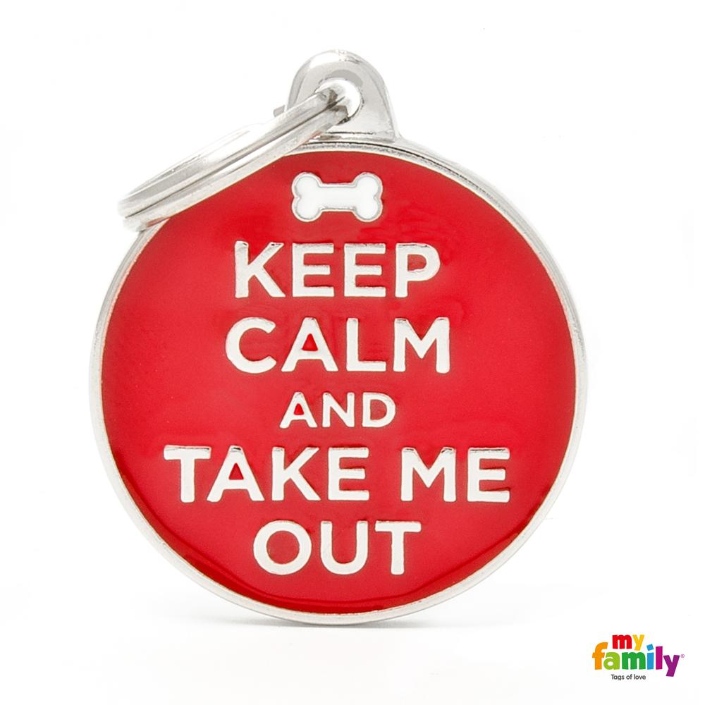 Placa Keep Calm And Take My Out
