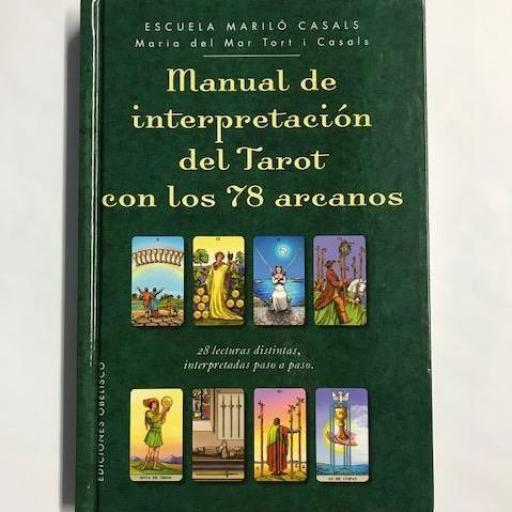 Manual de Interpretación del Tarot con los 78 arcanos.