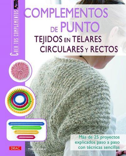 Libro Complementos de punto Tejidos en telares circulares y rectos