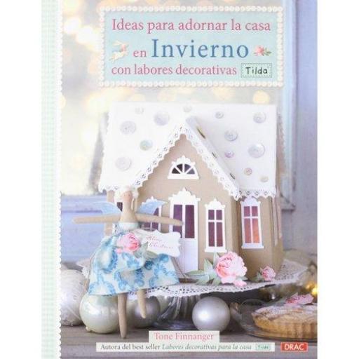 Ideas para adornar la casa en Invierno con labores decorativas Tilda