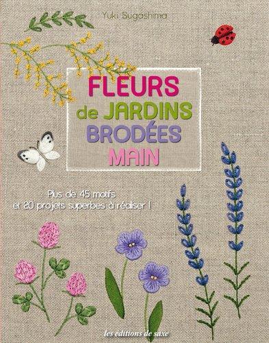 Libro Fleurs de jardins brodeés main