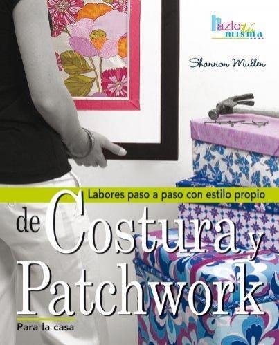 Costura y Patchwork para la casa