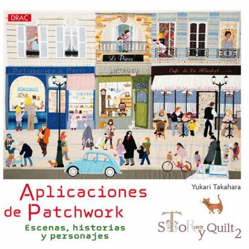 Libro Aplicaciones de Patchwork. Story Quilt 2