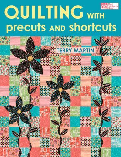 Quilting precuts and shortcuts