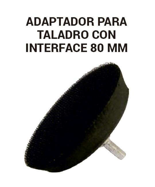Adaptador para taladro con interface 80 mm.