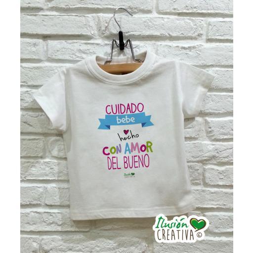 Camiseta niña - Bebé hecho con amor del bueno