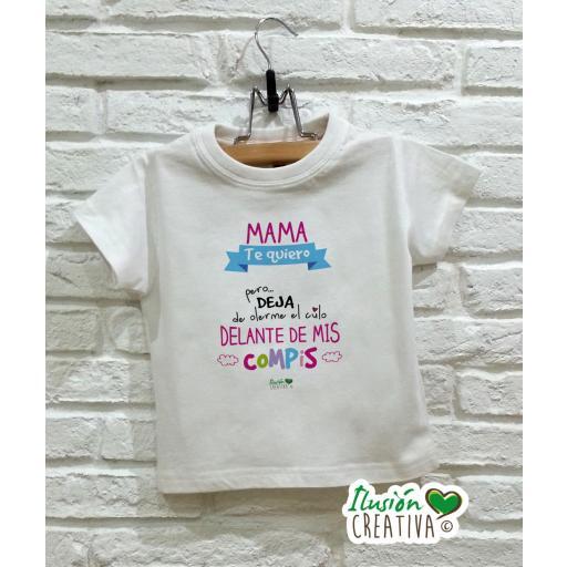 Camiseta niña - Mamá te quiero pero...