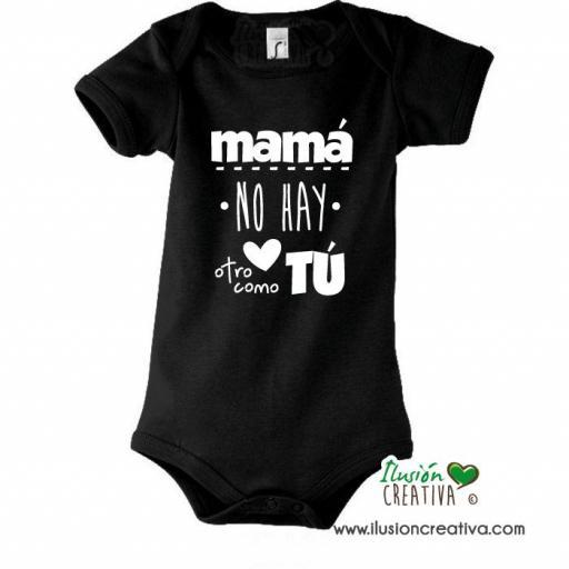 Body Niñ@ Colección Mensaje - Mamá no hay otra como tú