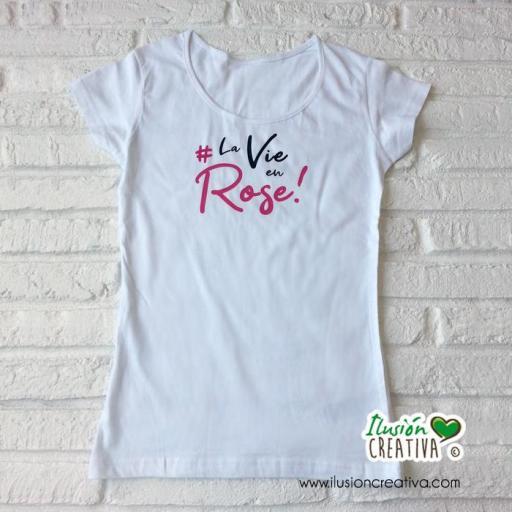 """Camiseta mujer """"La vie en Rose"""""""