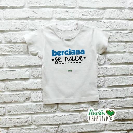 Camiseta niñA - Berciana se nace